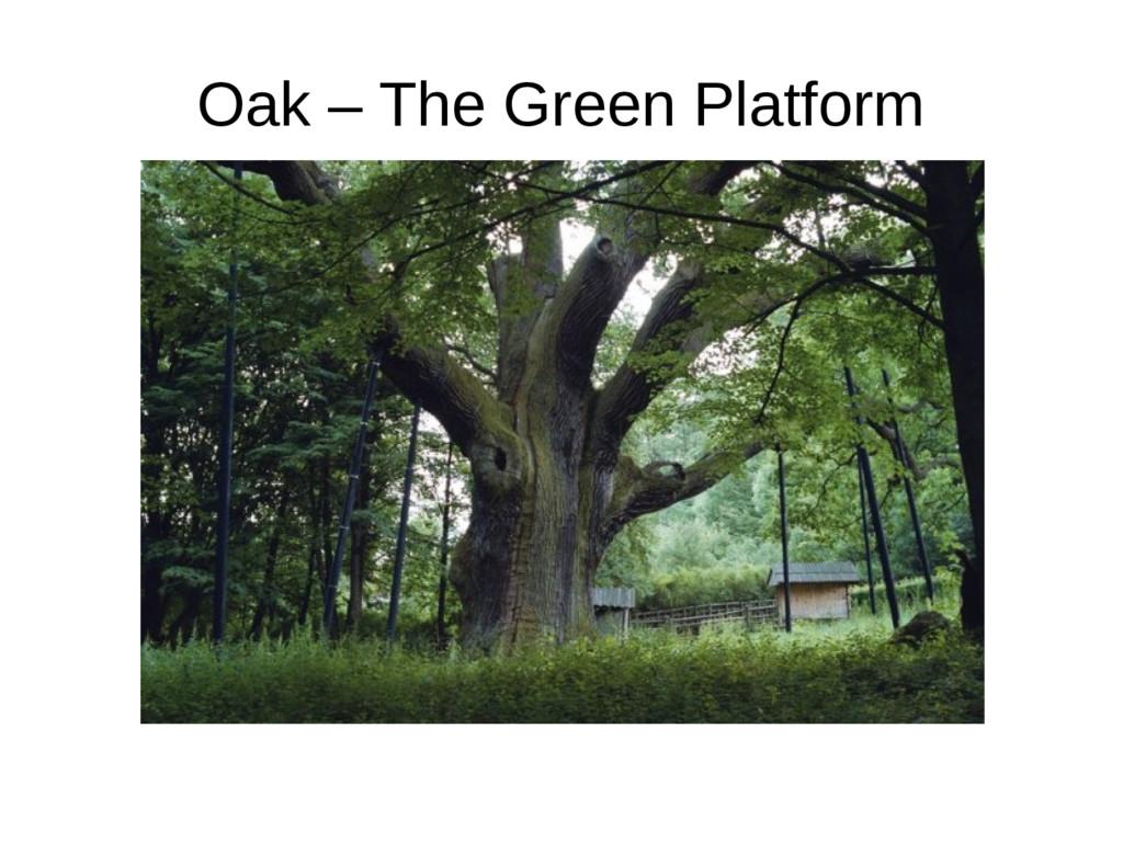Oak – The Green Platform