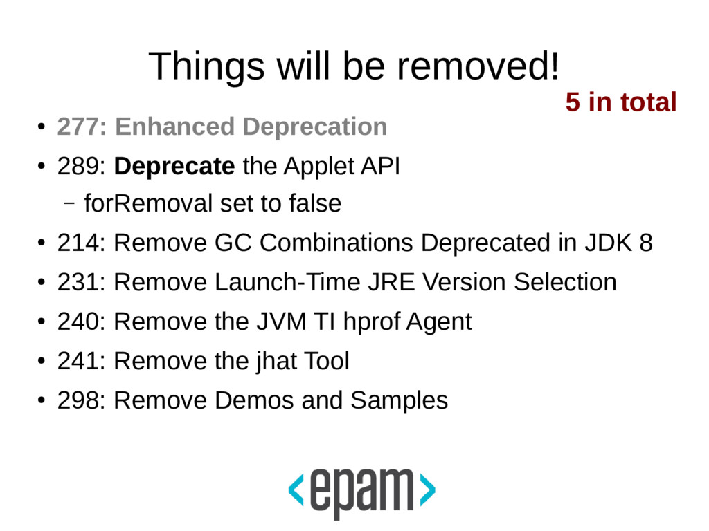 Things will be removed! ● 277: Enhanced Depreca...