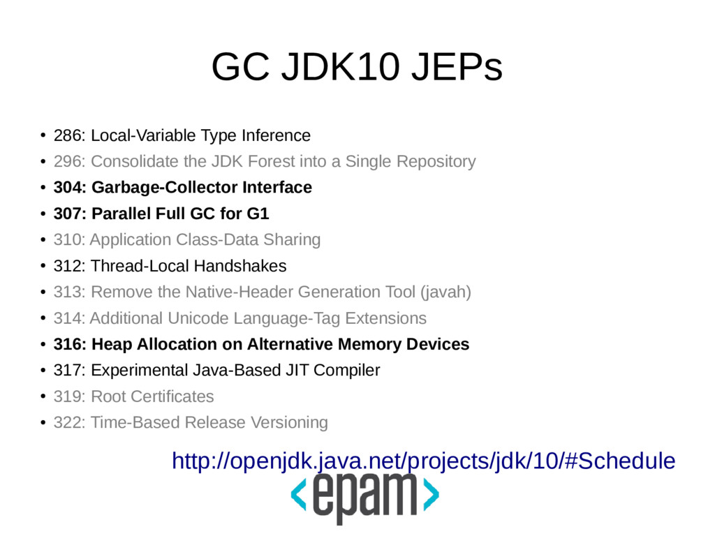 GC JDK10 JEPs ● 286: Local-Variable Type Infere...