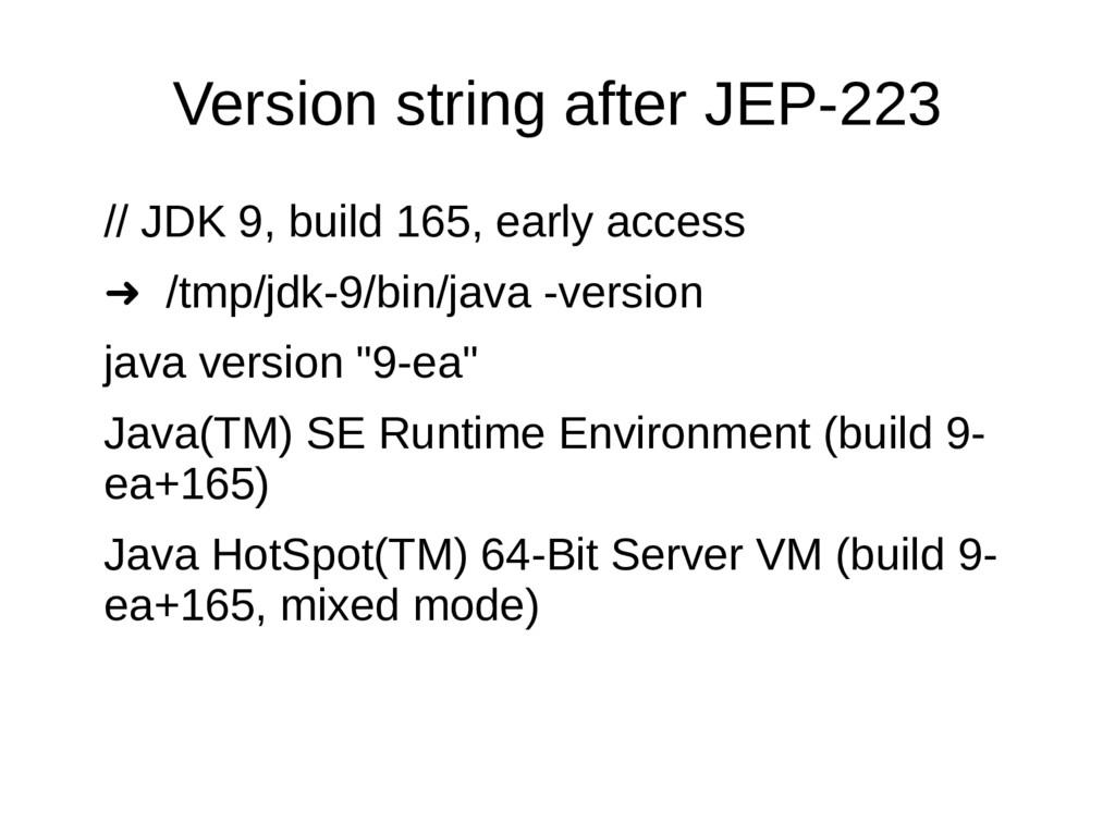 Version string after JEP-223 // JDK 9, build 16...