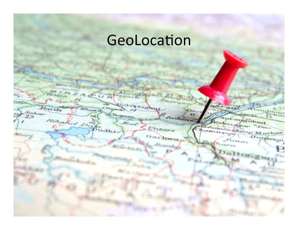 GeoLocaAon