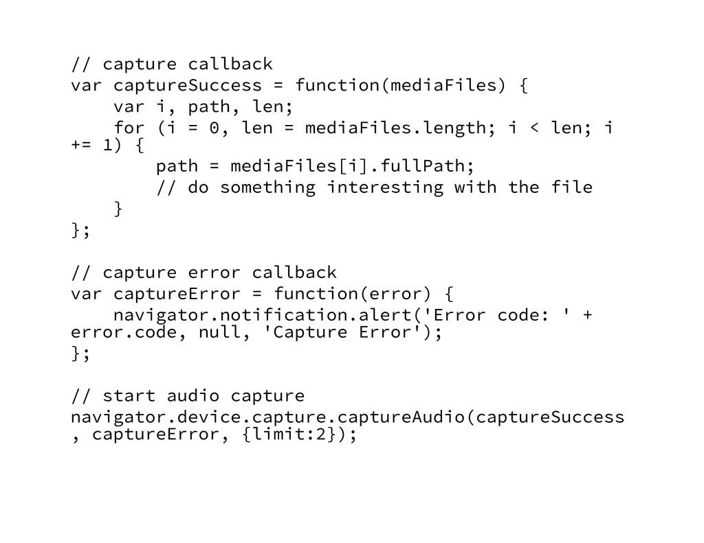 // capture callback var captureSuccess = funct...