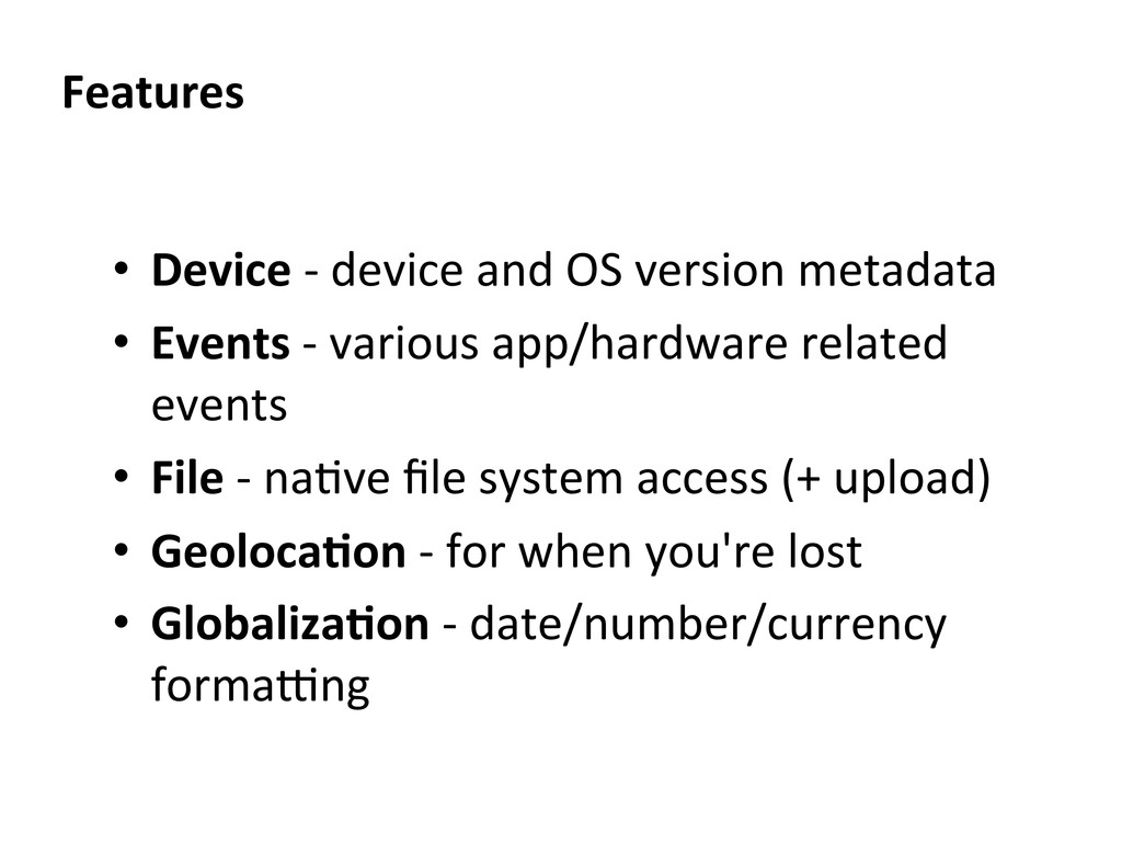 • Device -‐ device and OS vers...