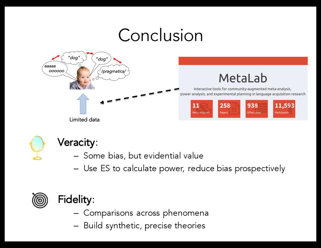Conclusion Veracity: – Some bias, but evidentia...