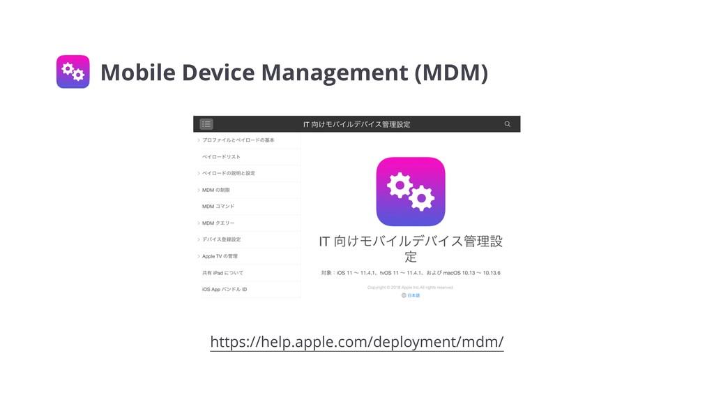 https://help.apple.com/deployment/mdm/ Mobile D...