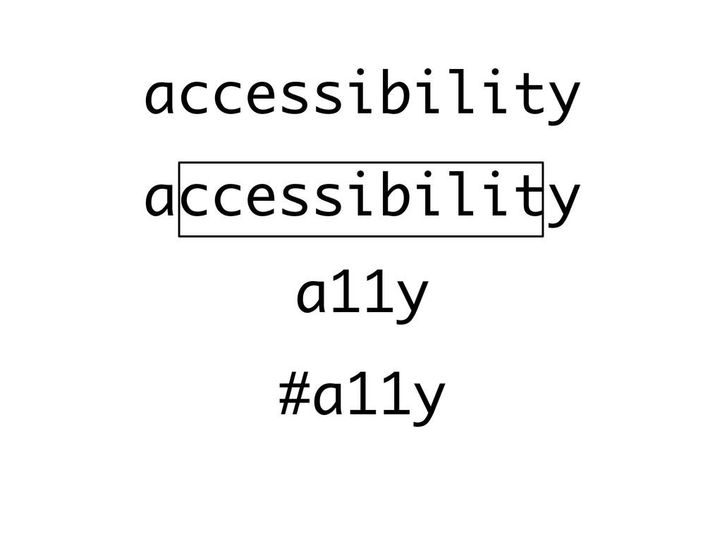 accessibility a11y accessibility #a11y