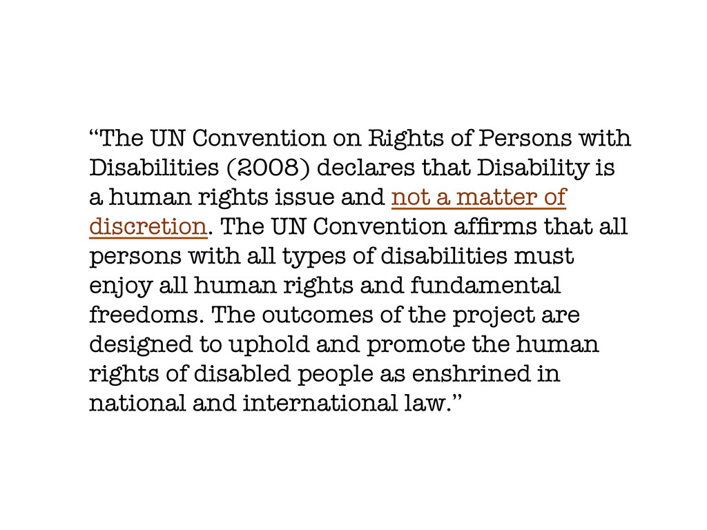 """""""The UN Convention on Rights of Persons with Di..."""