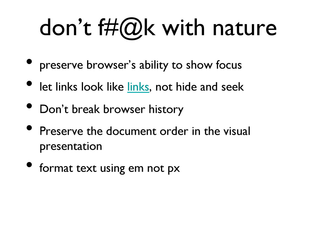 don't f#@k with nature  • preserve browser's...