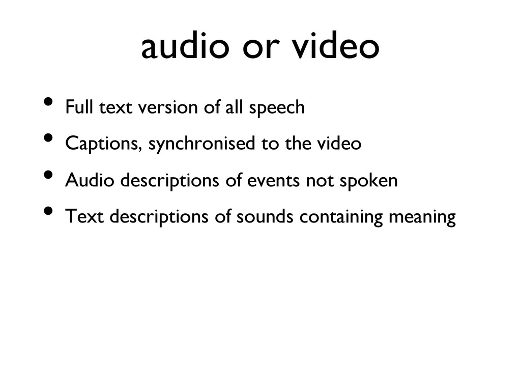 audio or video  • Full text version of all s...