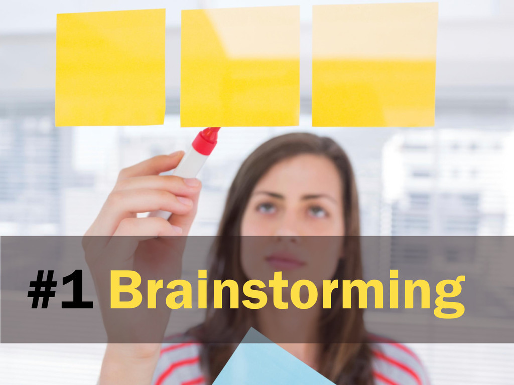 #1 Brainstorming