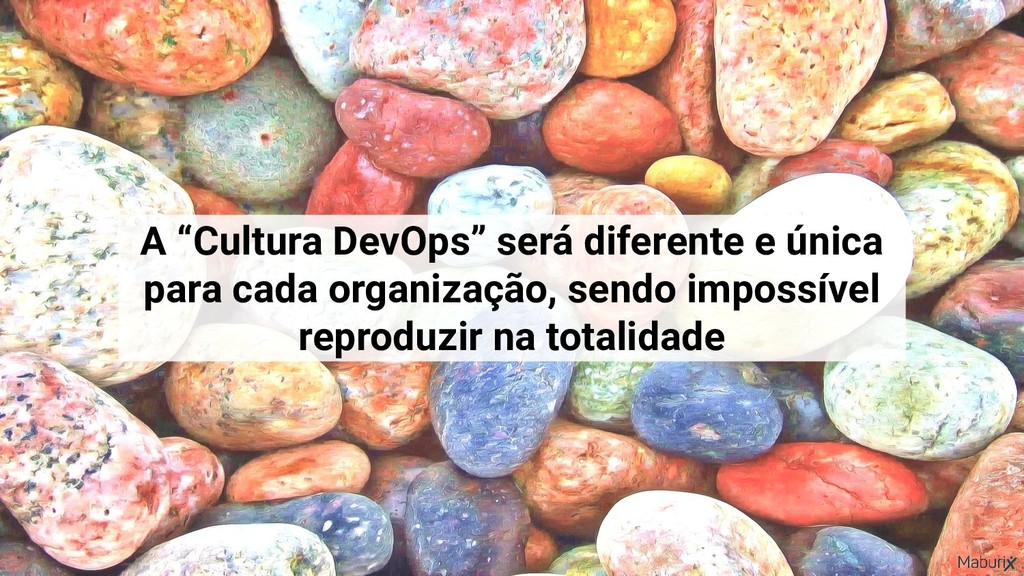 """A """"Cultura DevOps"""" será diferente e única para ..."""