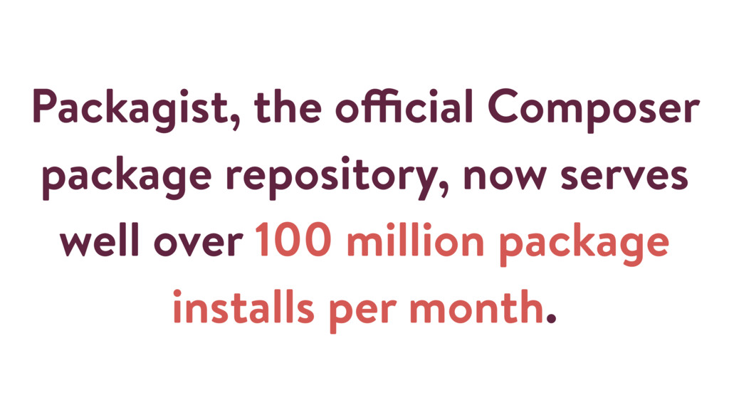 Packagist, the official Composer package reposi...