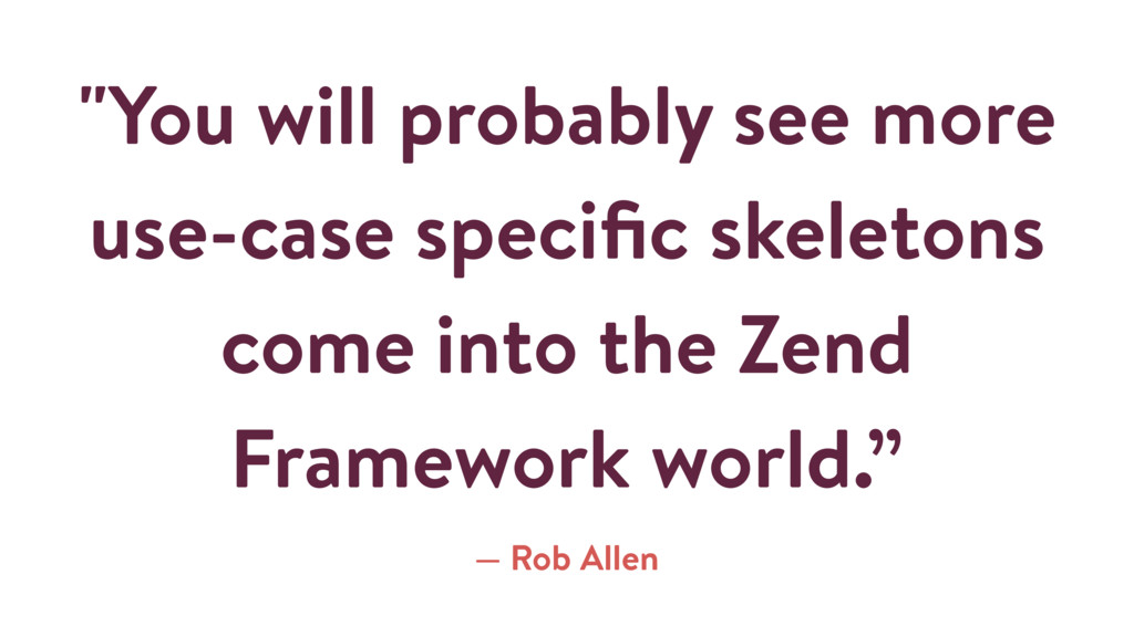 """""""You will probably see more use-case specific sk..."""