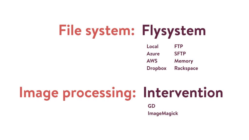 File system: Flysystem Intervention GD ImageMag...