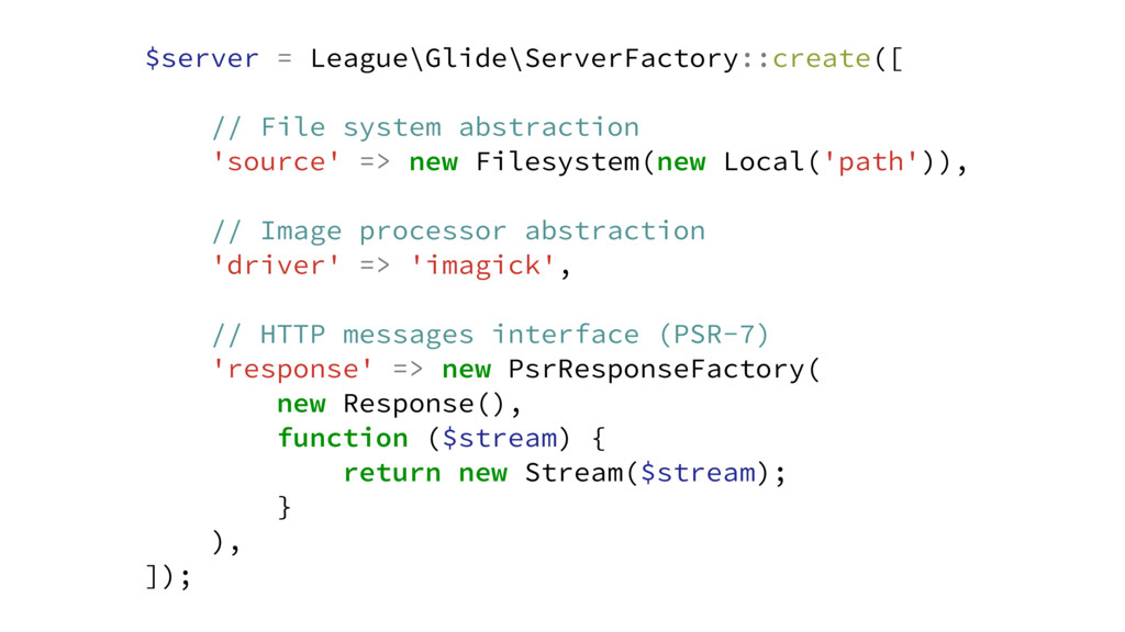 $server = League\Glide\ServerFactory::create([ ...