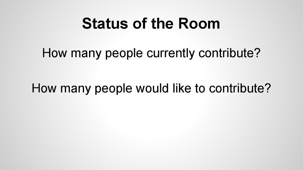 Status of the Room How many people currently co...