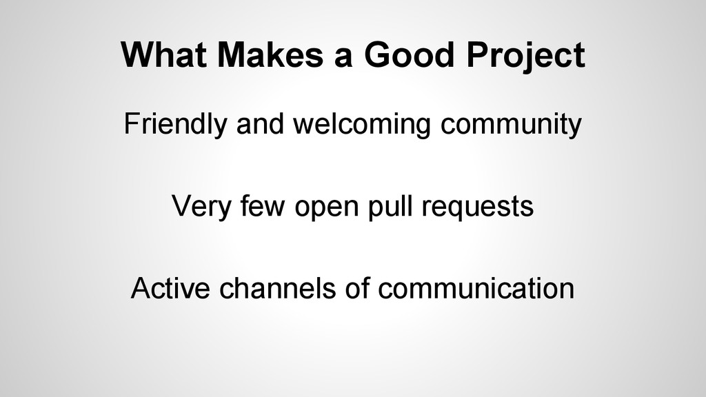 What Makes a Good Project Friendly and welcomin...