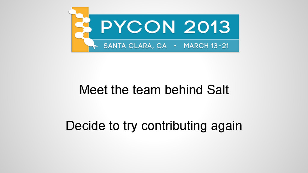 Meet the team behind Salt Decide to try contrib...