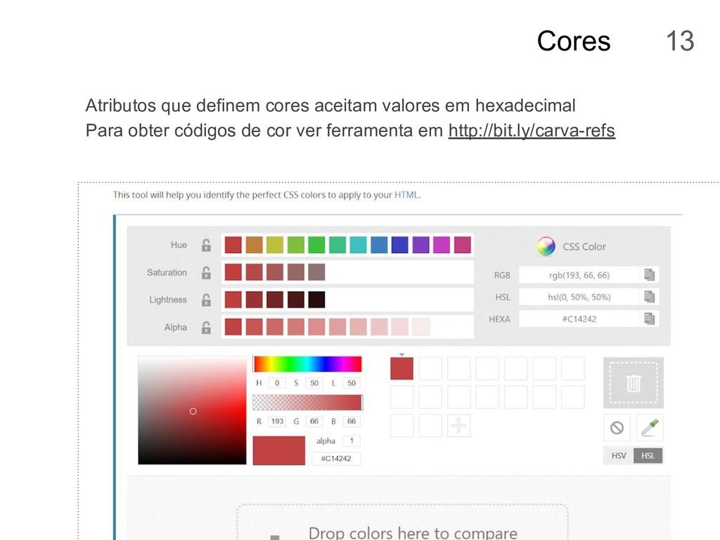 Cores Atributos que definem cores aceitam valor...