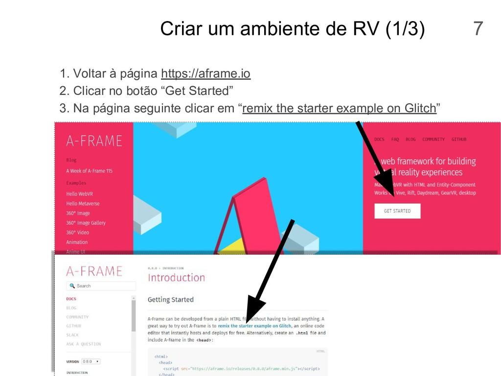 Criar um ambiente de RV (1/3) 1. Voltar à págin...