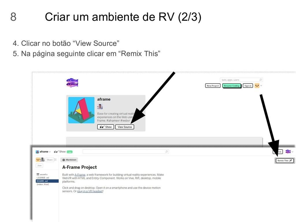 Criar um ambiente de RV (2/3) 4. Clicar no botã...