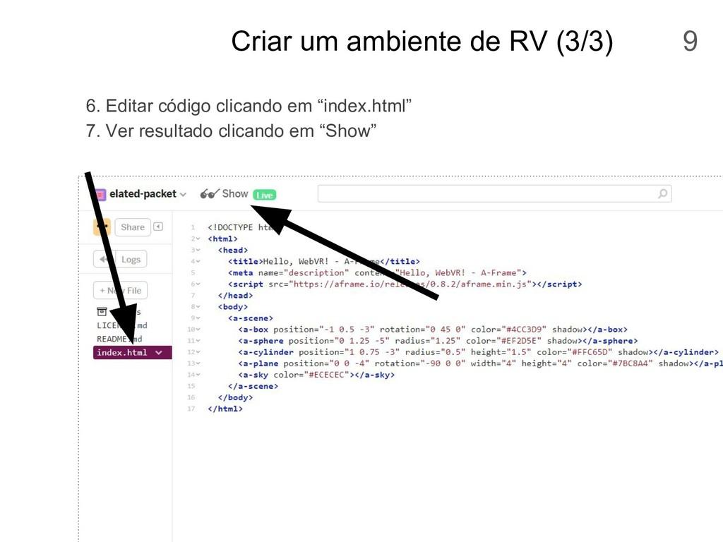 Criar um ambiente de RV (3/3) 6. Editar código ...