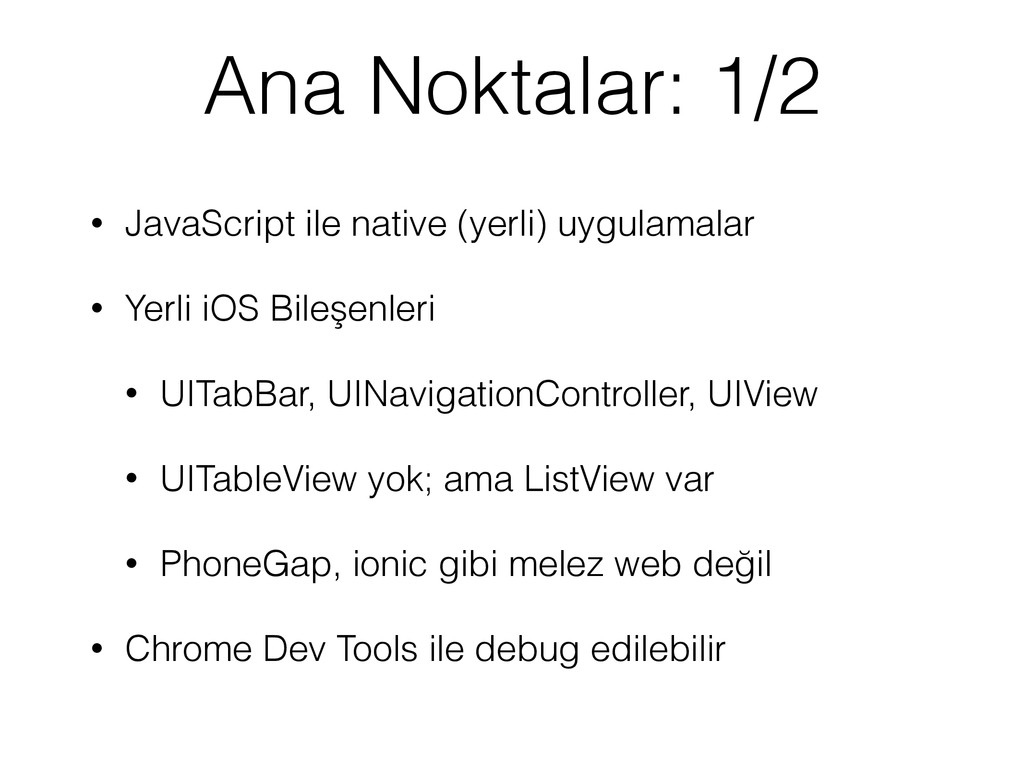 Ana Noktalar: 1/2 • JavaScript ile native (yerl...
