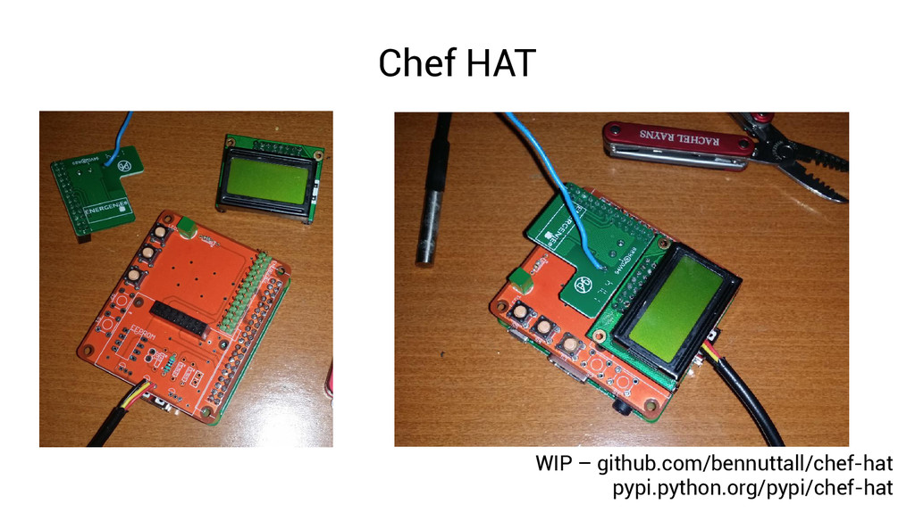 Chef HAT WIP – github.com/bennuttall/chef-hat p...