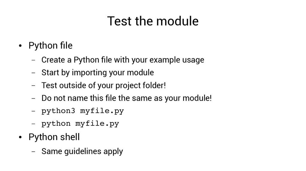Test the module ● Python file – Create a Python...
