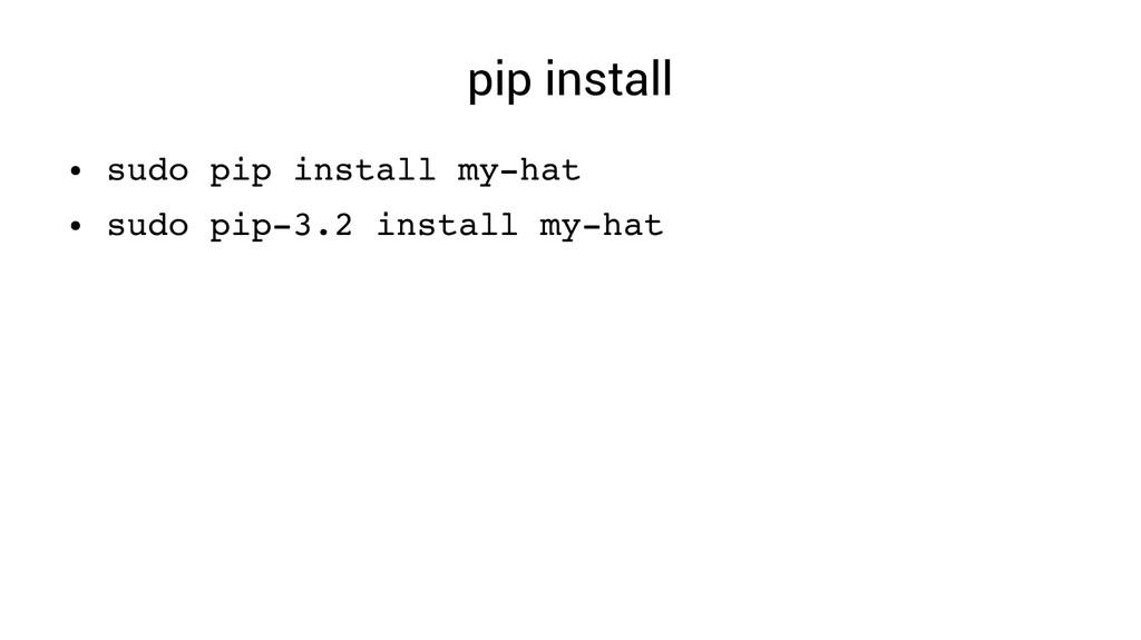 pip install ● sudo pip install myhat ● sudo pi...