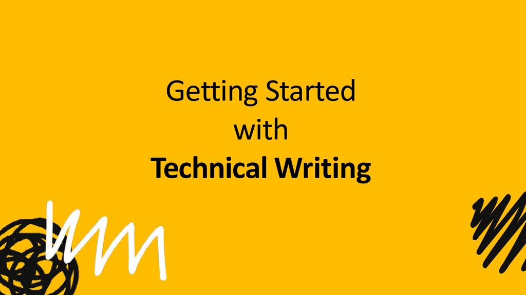 Getting Started with Technical Writing