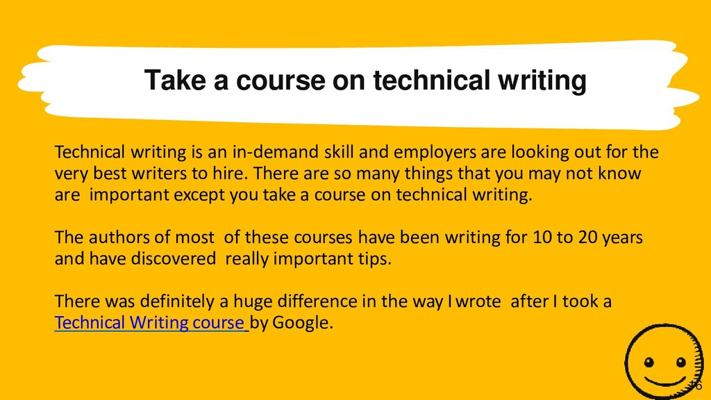 Take a course on technical writing Technical wr...