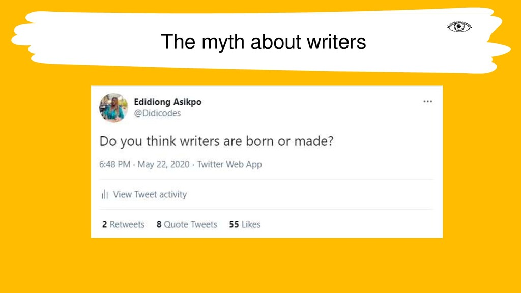 The myth about writers