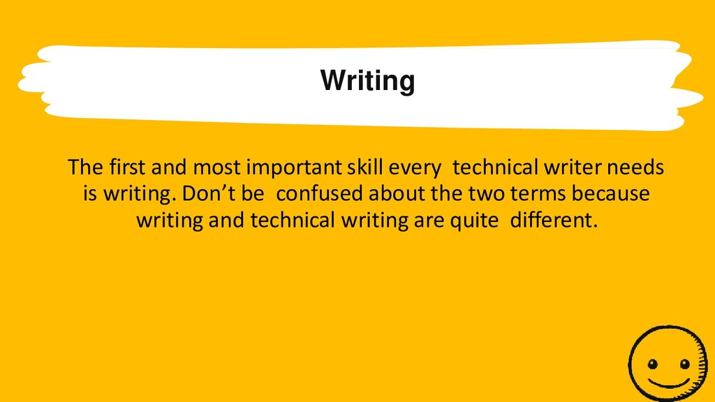 Writing The first and most important skill ever...