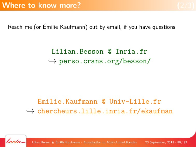 Reach me (or Émilie Kaufmann) out by email, if ...
