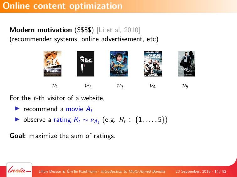 Modern motivation ($$$$) [Li et al, 2010] (reco...