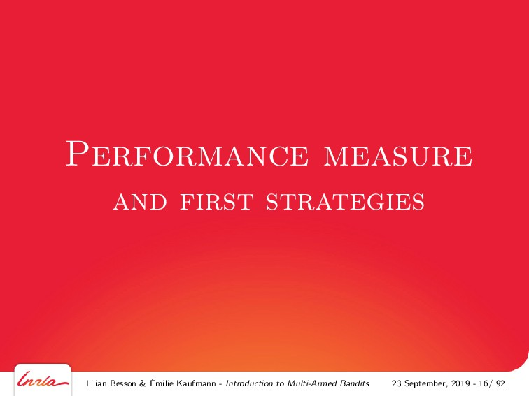 Performance measure and first strategies Lilian...