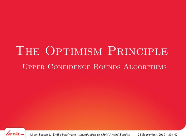 The Optimism Principle Upper Confidence Bounds ...