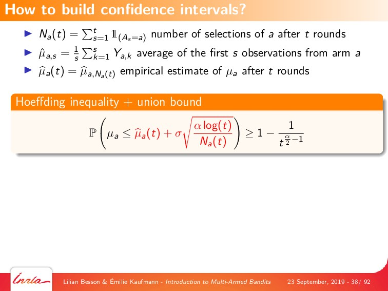 Na(t) = t s=1 1(As =a) number of selections of ...