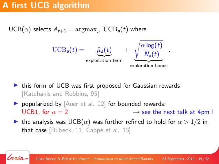 UCB(α) selects At+1 = argmaxa UCBa(t) where UCB...