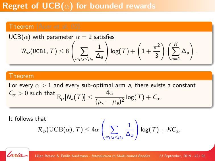 Theorem [Auer et al, 02] UCB(α) with parameter ...