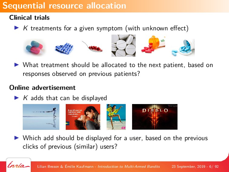 Clinical trials K treatments for a given sympto...