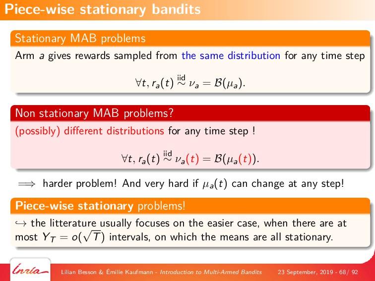 Stationary MAB problems Arm a gives rewards sam...