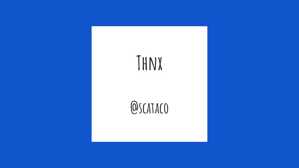 Thnx @scataco