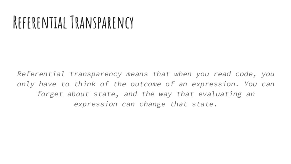 Referential Transparency Referential transparen...