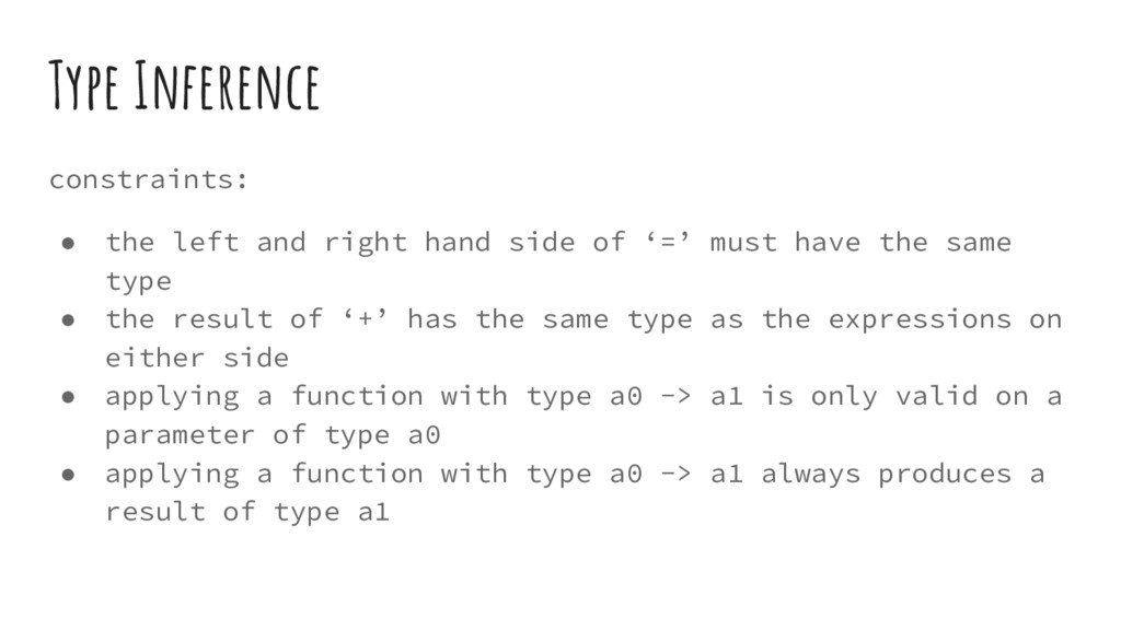 Type Inference constraints: ● the left and righ...