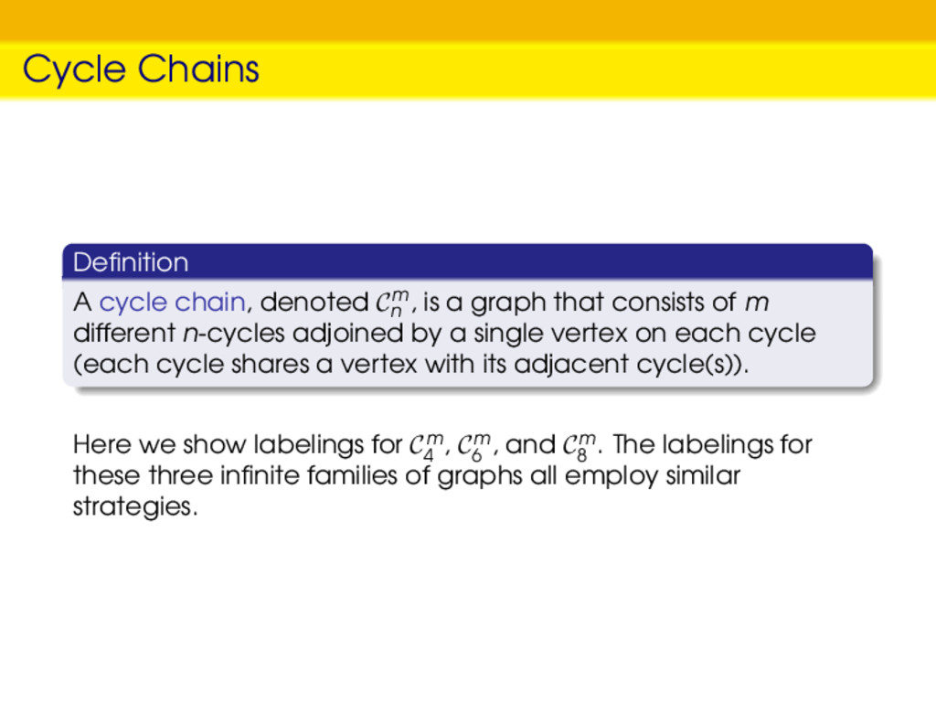 Cycle Chains Definition A cycle chain, denoted C...