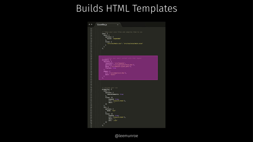 Builds HTML Templates @leemunroe
