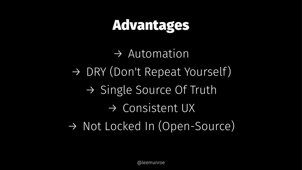 Advantages → Automation → DRY (Don't Repeat You...