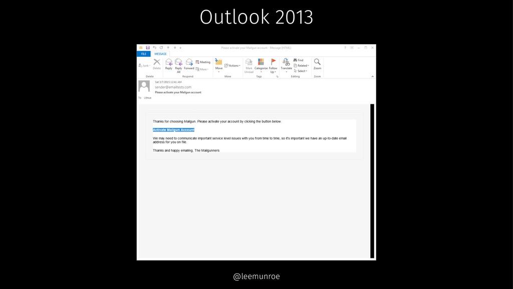 Outlook 2013 @leemunroe